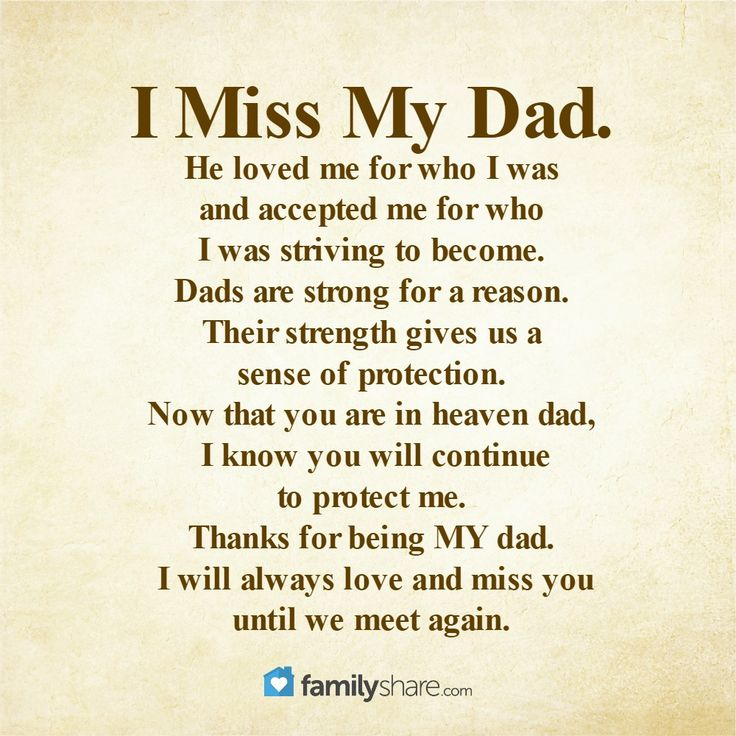 My Dad Dads And Father In Memory Of: I Miss My Dad Poems