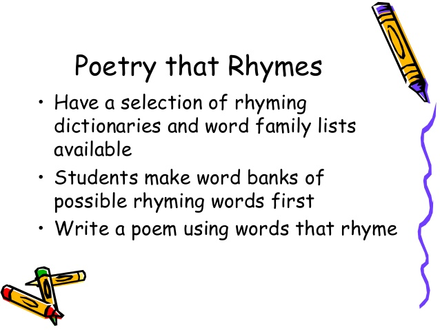 write rhymes If we are to write rhyming poetry that transcends childhood nursery rhymes, we must understand the importance of alliteration, assonance, and consonance and what they can bring to our work.