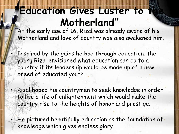 through education the motherland receives light Through education our motherland receives light karunungan at bayan this poem proved that he valued education so much that may.