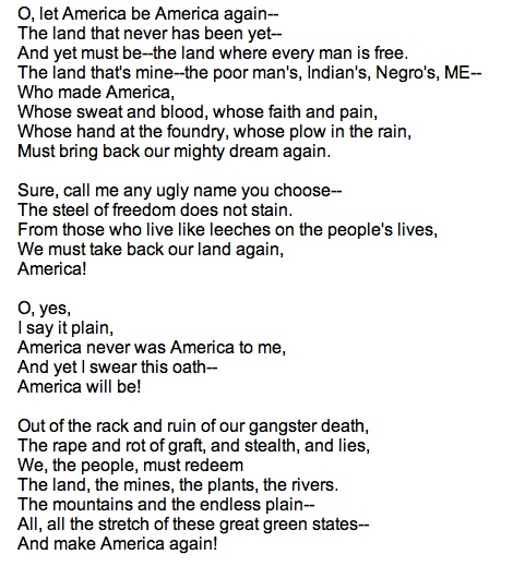 rhyme scheme of let america be america again James presley let america be america again, published in esquire and in the international worker order pamphlet a new song (1938), pleads for fulfillment of the.