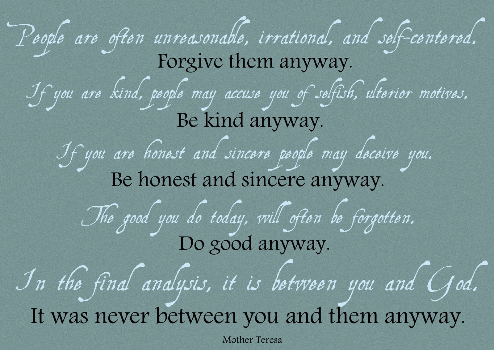 Mother Teresa Quotes Love Them Anyway Mother Teresa Poems