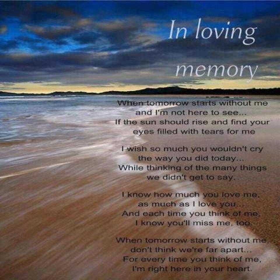 In Loving Memory Sayings And Quotes Memories Poems Poems