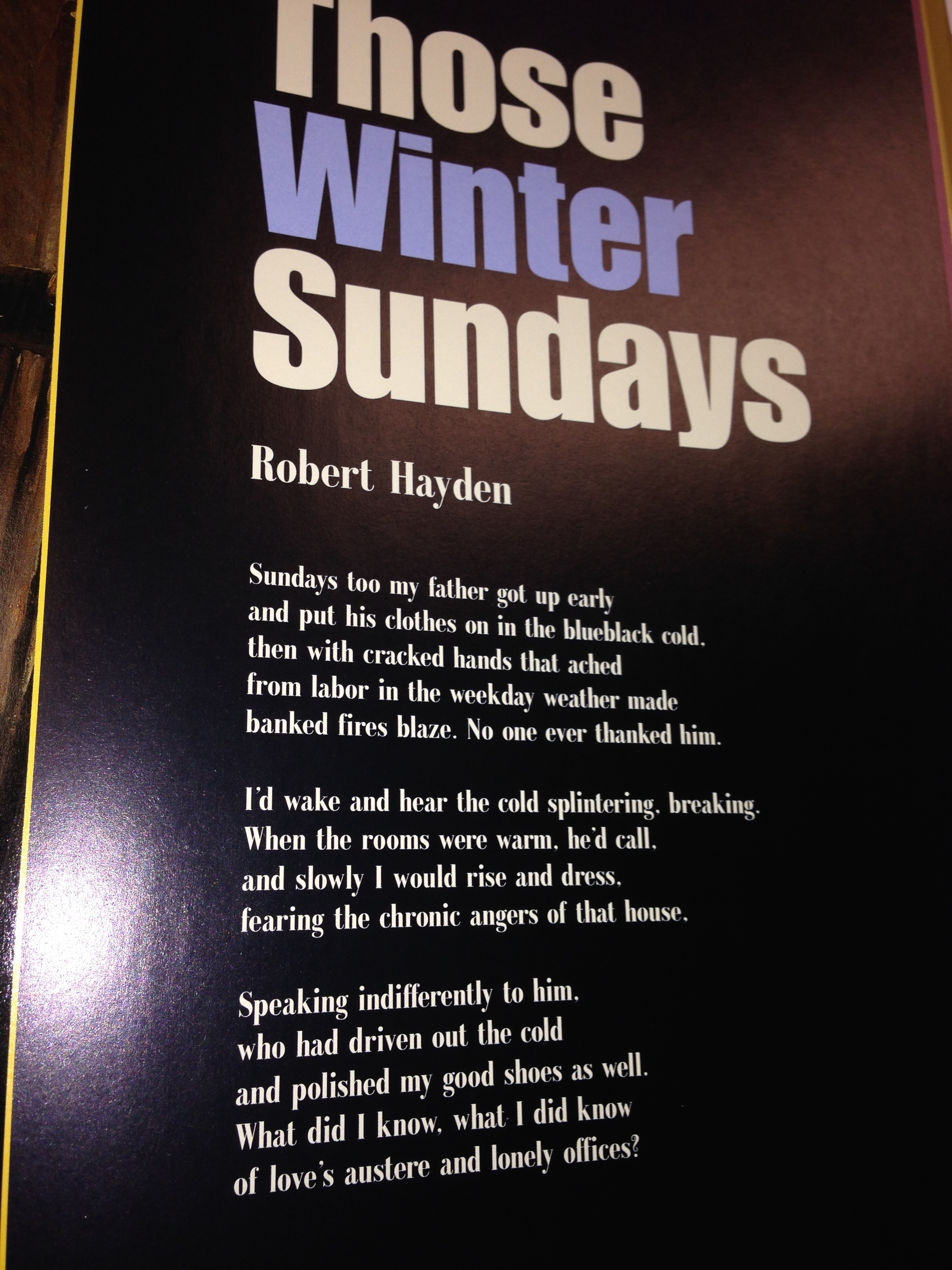 an analysis of robert haydens poem those winter sundays On hayden's those winter sundays those winter sundays by robert hayden it is a simple enough occasion for a poem about memory.
