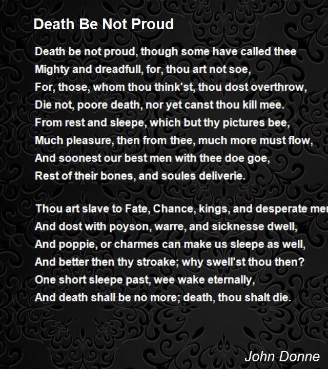 """poetry analysis of death is a An analysis of emily dickinson's poem, because i could not stop for death - in the poem """"because i could not stop for death"""" by emily dickinson refers to death as a gentlemen who unexpectedly visits dickinson to take her."""