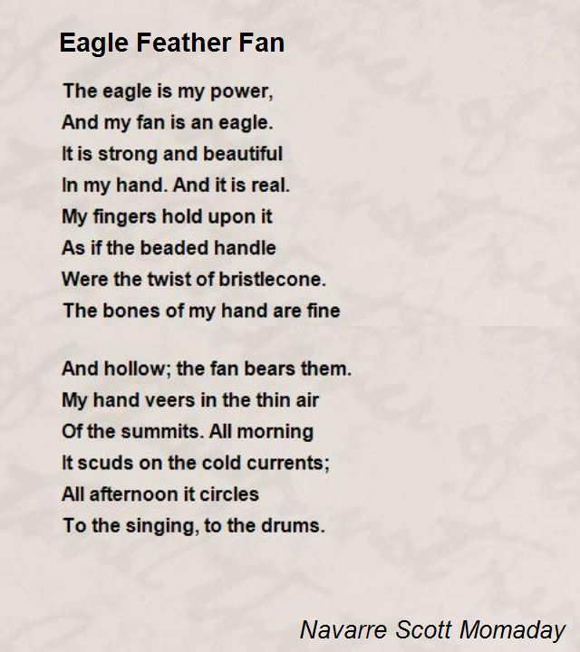analysis of thepoem at the eagle feather fan by momaday Analysis of navarre scott momaday's poems - description of poetic forms and elements.