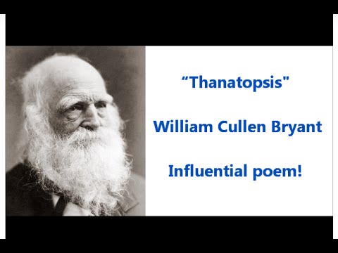 the transformation of the earth throughout william cullen bryants poem thanatopsis Full text of william cullen bryant see other formats.