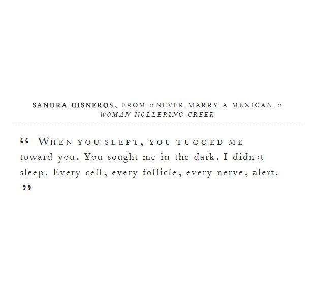 never marry a mexican by sandra cisneros Woman hollering creek, and other stories [sandra cisneros] a texas operetta --remember the alamo --never marry a mexican --bread --eyes of zapata --anguiano.
