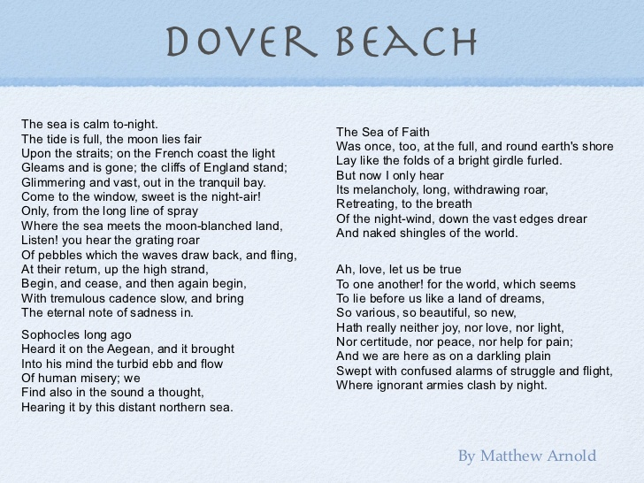 dover beach poem essay Continue for 1 more page » • join now to read essay matthew arnold - dover beach and other term papers or research documents.