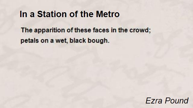 "ezra pounds in a station of the metro essay In a station of the metro essay | essay ezra pound's ""in a station of the metro"" essay example in 1913 mrs fenollosa entrusted pound with editing her deceased husband's notebook (witemeyer 50."