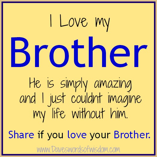 Quotes About Loving Your Brother Pleasing I Love My Brother Poems Poems