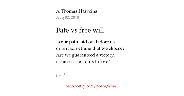 """""""fate vs free"""" will in julius Julius caesar by william shakespeare exposes the conflicting ideas that exist between fate and free will by showing the relationship between caesar, brutus, and their wives, and how the decisions cassius makes effect his fate conflicting ideas existed between the spouses and as well as the."""