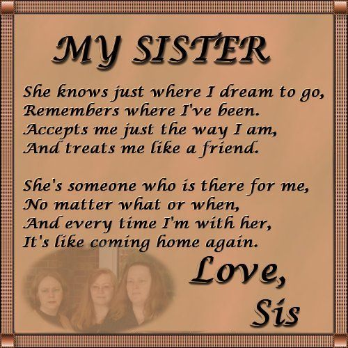 I Love You Sister Poems Fascinating Love My Sister Poems