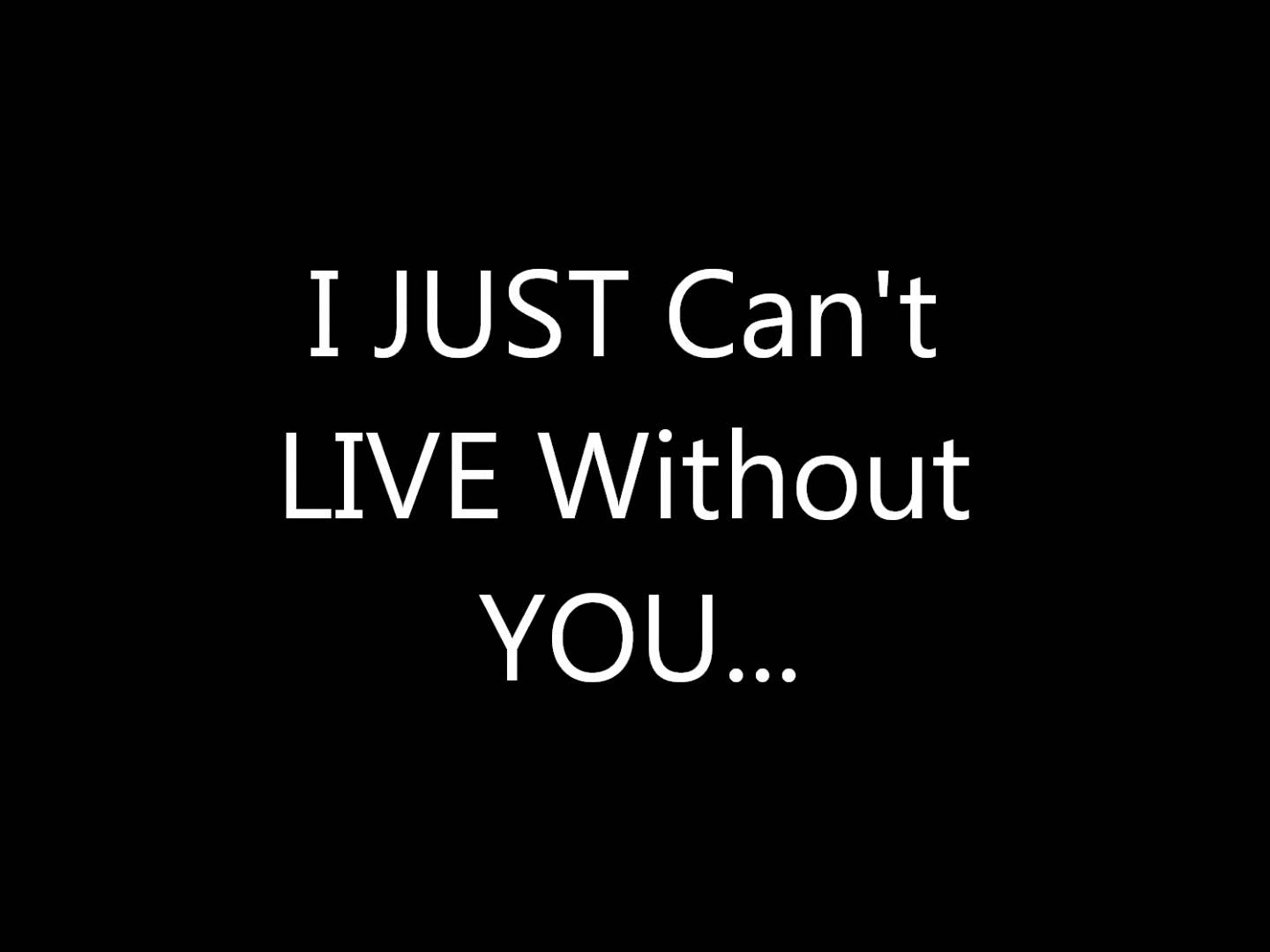 Can t live without you song