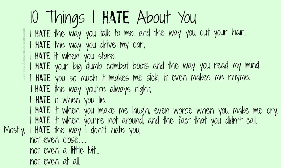 10 Things I Hate About You Dad Quotes Quotesgram: Hate Poems