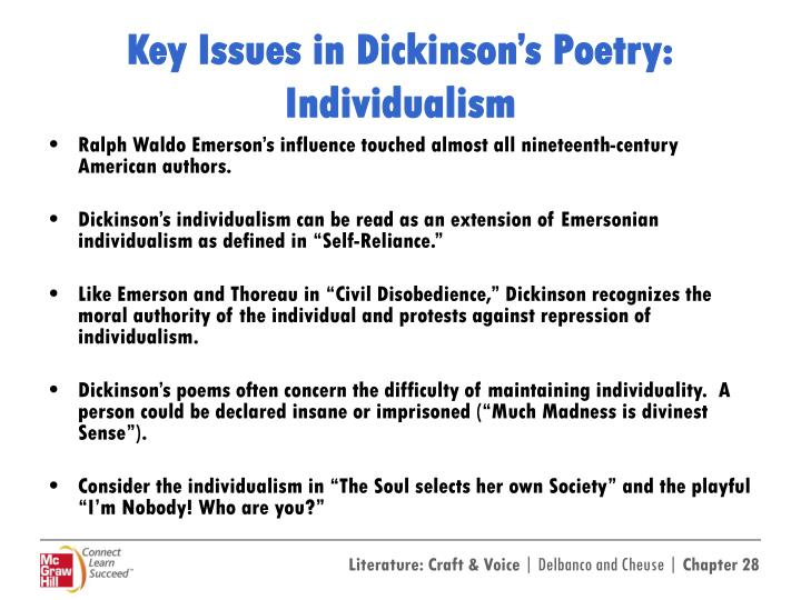 an analysis of dickinsons poem the soul selects her own society The poem, read in this simple way, simply states the need to live by one's own choice the soul selects her own society complete summary of emily dickinson's the soul selects her own society- enotes plot summaries cover all the significant action of.