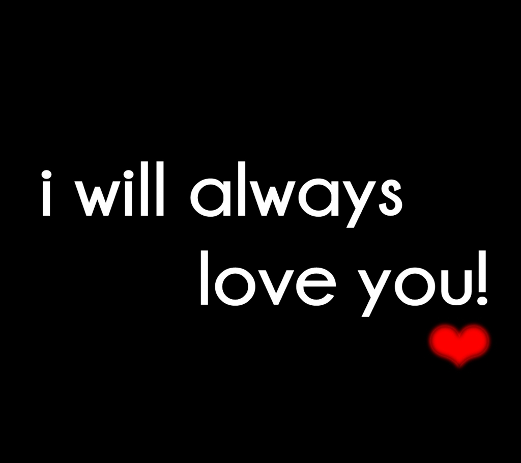 I Will Always Love You Poems