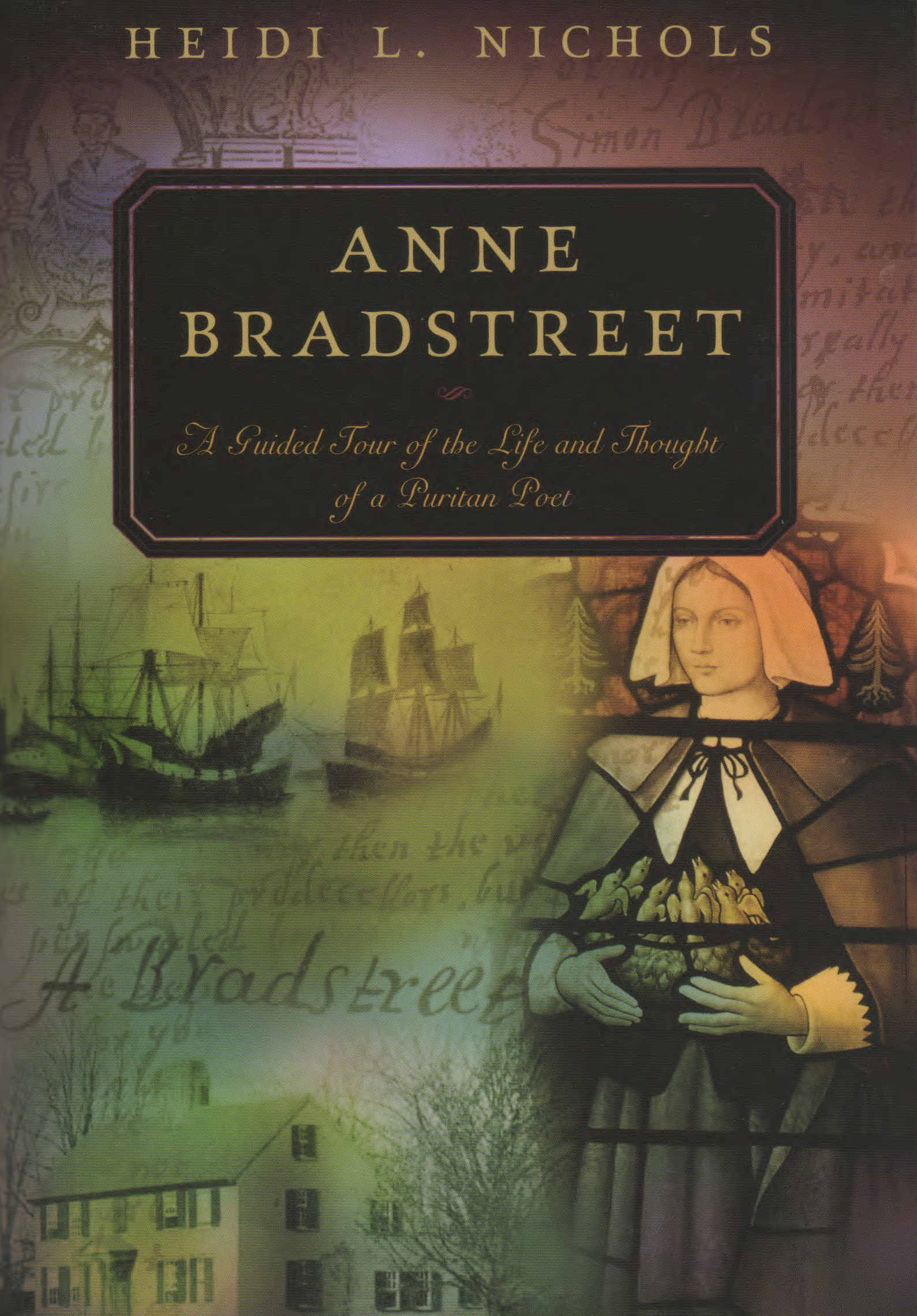 anne brandstreet and female identity Anne bradstreet was a fascinating character during an equally fascinating period of history, the puritan era in colonial america she was born in england in 1612, in a cultured and well-to-do family.