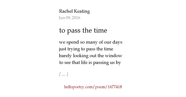an essay on the passing of time in the poem time music Often, poets use the seasons of the year as symbols of stages in life and larkin is suggesting that these mothers are growing older and that time is passing for them his use of fading implies the mothers' gradual loss of youth is much like the seasons unstoppable and inevitable.