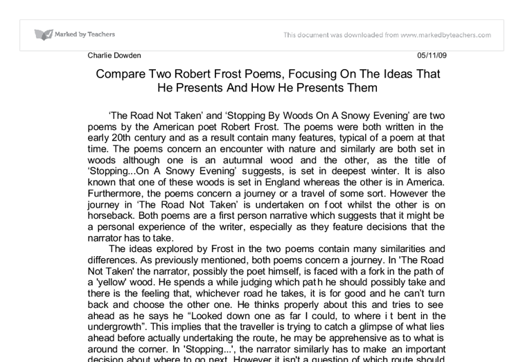 an analysis of tone in the road not taken a poem by robert frost The verse the road not taken by robert frost is a first individual narrative tale of a monumental instant in the speaker's life- frost can be advised the speaker frost is faced between the alternative of an instant and a lifetime manifested in his poem.