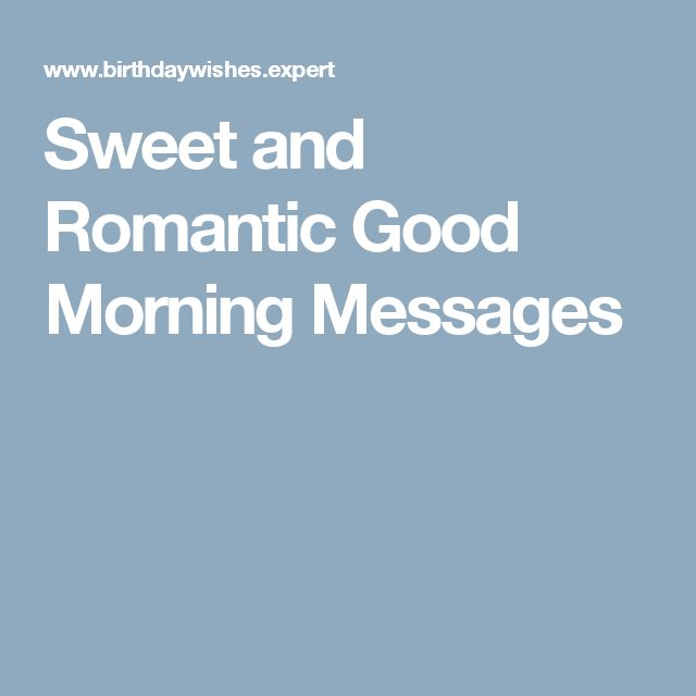 Romantic good morning poems 25 best ideas about romantic good morning messages on m4hsunfo
