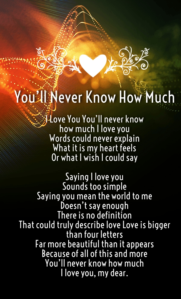 All About How Much I Love You My Everything I Miss You Poem