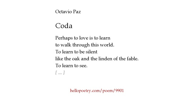 an analysis of octavio pazs poem as one listens to the rain These lines are part of octavio paz's poem 'as one listens to the rain' it  inspired me so much, that in july this year i decided to start from it.