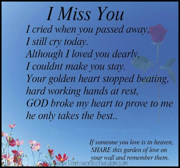I miss my husband who died