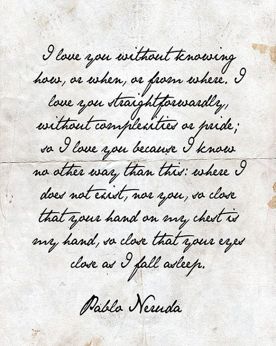 pablo neruda and because love battles