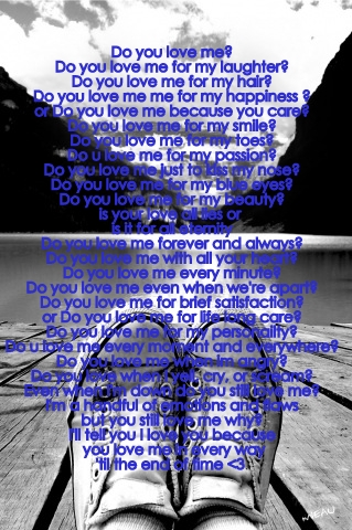 You love me for me poem
