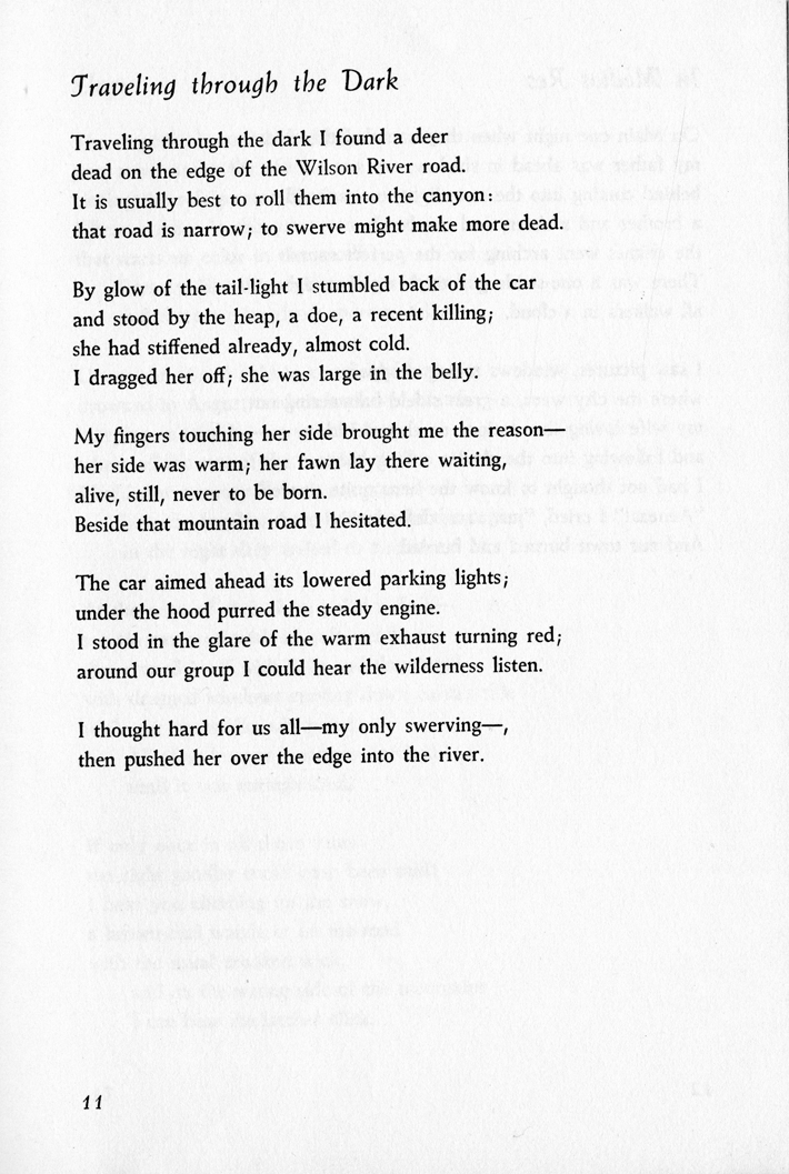 analysis william stafford s poem traveling through dark William stafford's traveling through the dark holds this characteristic the poem is about a man driving on a narrow road at night and his internal conflict triggered by an encounter with a dead deer along the road.