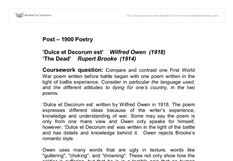 english war poems essay War poems essay submitted by whitneyyymarie words: 927 which upsets him because back in english they are telling the children they're that it is sweet and fitting to die for one's country and he can't process why they are still corrupted the children for this terrible place called war.
