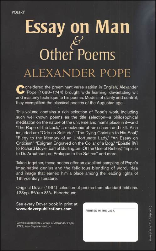 an essay on man is a poem published by alexander pope An essay on man: epistle i  more poems by alexander pope  an essay on man: epistle i by alexander pope about this poet the acknowledged master of the heroic.