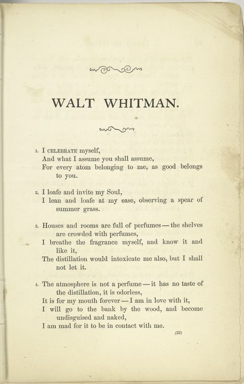 i celebrate myself walt whitman 1 i celebrate myself, and sing myself, and what i assume you shall assume, for every atom belonging to me as good belongs to you i loafe and invite my soul.