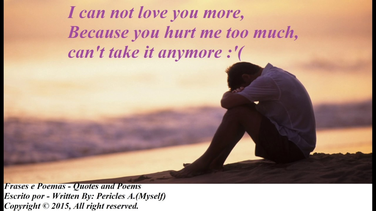 You Hurt Me Poems