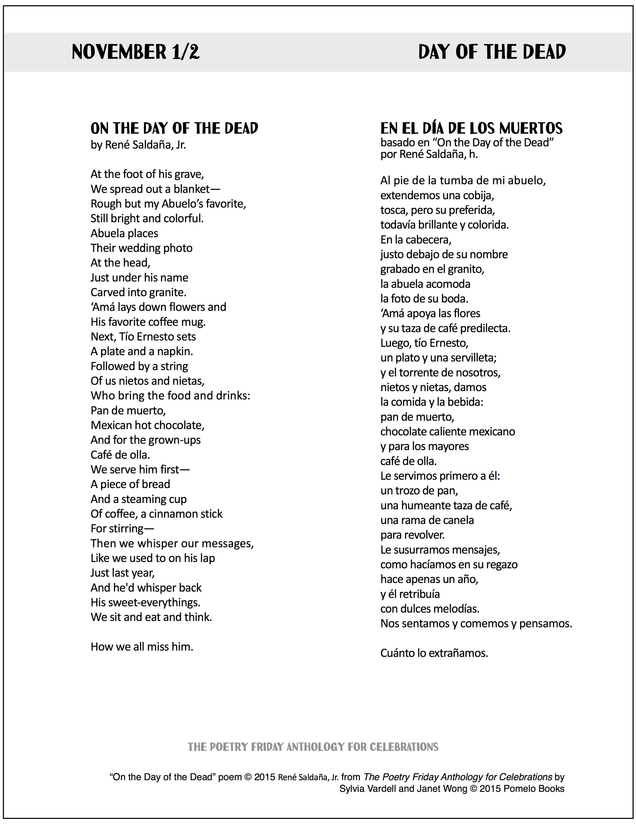 Day Of The Dead Poems Its the poem of the day its definitely the poem of the day everybody reads it with great care and attention. day of the dead poems