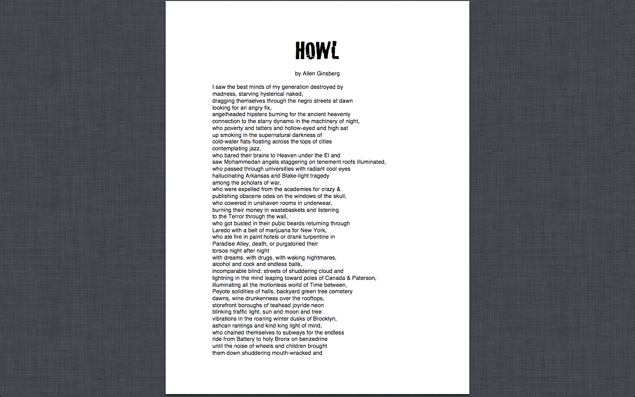 allan ginsbergs poem howl Read this poet's poems on june 3, 1926, allen ginsberg was born in newark, new jersey the son of louis and naomi ginsberg, two jewish members of the new york literary counterculture of the 1920s, ginsberg was raised among several progressive political perspectives.