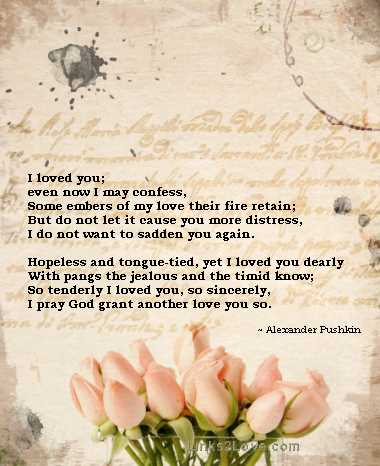 i love you pushkin I pray god grant another love you so alexander pushkin  i will be away for a while, so have a happy holiday love, vicky  like reply (0 likes) take action.