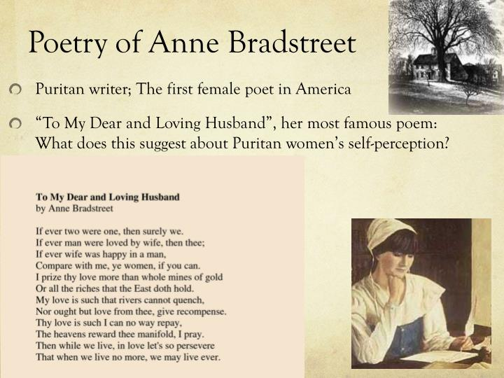 a report on to my dear loving husband by anne bradstreet To my dear and loving husband, a letter to her husband, absent upon public employment and the prologueand the author to her book(with study materials) selected poems by bradstreet (university of toronto.