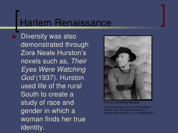 zora neale hurston in the harlem renaissance essay Zora's influence in the harlem renaissance their eyes were watching god (1937) is considered the last text of the harlem renaissance her portrayal of an african-american female able to define herself outside of social conventions and stereotypes has provided a model for modern african americans.